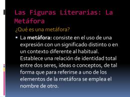 Las Figuras Literarias: La Metáfora
