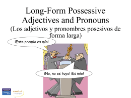 Long-form possessive adjectives and pronouns