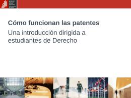 Cómo funcionan las patentes - Oficina Española de Patentes y Marcas