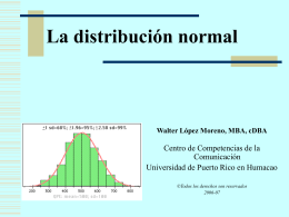 La distribución normal - Universidad de Puerto Rico Humacao