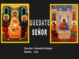 Quedate Sr - Erdozain - Parroquia Miraflores de Tegucigalpa