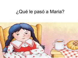 ¿Qué le pasó a Maria?