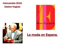 La moda en Espana.