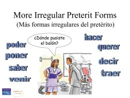 Irregular preterit III