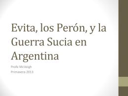 Evita, los Perón, y la Guerra Sucia en Argentina