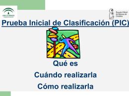 Prueba Inicial de Clasificación (PIC)
