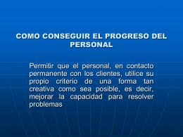 COMO CONSEGUIR EL PROGRESO DEL PERSONAL