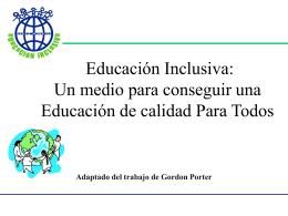 Educación Inclusiva: Un medio para conseguir educación de