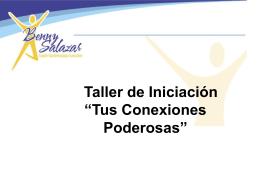 "Taller de Iniciación ""Tus Conexiones Poderosas"" Solo por Hoy"