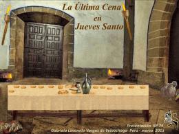 ULTIMA CENA EN JUEVES SANTO - Holismo Planetario en la Web