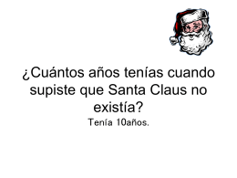 ¿Cuántos años tenías cuando supiste que Santa Claus no existía?