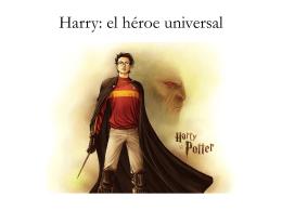 Harry: el héroe universal