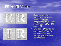 -ER & -IR Verbs - Auburn City Schools