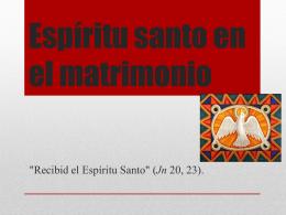 Espiritu santo en el matrimonio