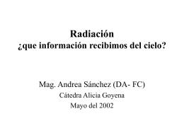 Radiación: información que llega desde el cielo.