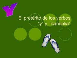 """El pretérito de los verbos """"y"""" y """"sandalia"""""""