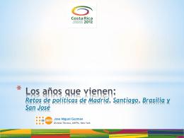 Los años que vienen: retos de Madrid y Brasilia