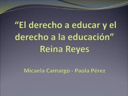 """""""El derecho a educar y el derecho a la educación"""" Reina Reyes"""