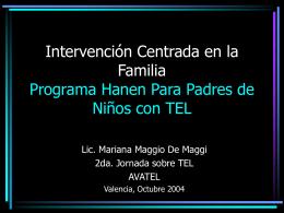 Intervención Centrada en la Familia Programa Hanen Para Padres