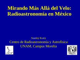 Mirando Más Allá del Velo - Centro de Radioastronomía y Astrofísica