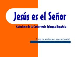 Jesús es el Señor - Bisbat de Sant Feliu de Llobregat