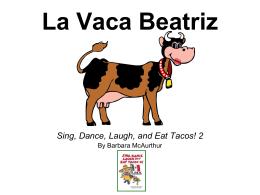La Vaca Beatriz