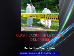 CLASIFICACION DE LA ESCENA DEL CRIMEN