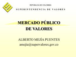 El mercado público de valores - Superintendencia Financiera de