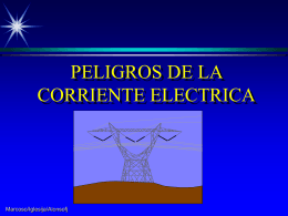 PELIGROS DE LA CORRIENTE ELECTRICA