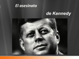 Magnicidio kennedy/powerpoint kennedy