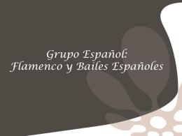 Grupo Español Flamenco y Bailes Españoles