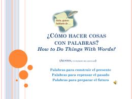 ¿Cómo hacer cosas con palabras?