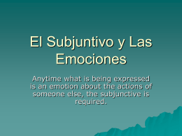 El Subjuntivo y Las Emociones