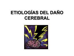 ETIOLOGÍAS DEL DAÑO CEREBRAL
