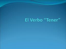 """El Verbo """"Tener"""""""