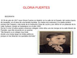 GLORIA FUERTES BIOGRAFIA , . El 28 de julio de 1917 nace Gloria
