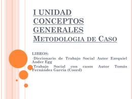 II UNIDAD HISTORIA DE TRABAJO SOCIAL DE CASO