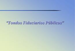 Fondos Fiduciarios Públicos