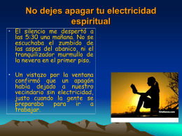 No dejes apagar tu electricidad espiritual