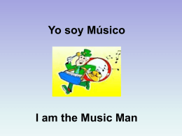 Yo soy Músico I am the Music Man