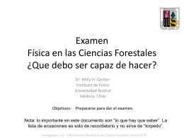 Examen Fisica en las Ciencias Forestales ¿Que debo ser capaz de