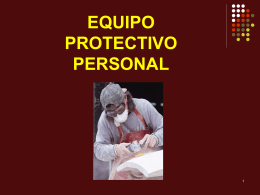 EQUIPO PROTECTIVO PERSONAL