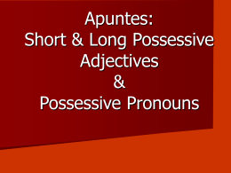 PPT: Possessive Adjs