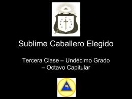 11° Grado – Sublime Caballero Elegido