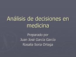 García, G. JJ Análisis clínico de decisiones (presentación en PPT)