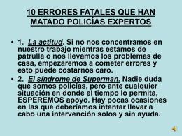 10 errores fatales que han matado policías expertos