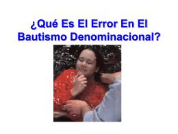 ¿que esta equivocado con el bautismo