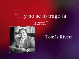 Tomas Rivera___y no se lo trago la tierra