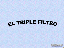 EL TRIPLE FILTRO - PowerPoints .org