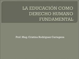 LA EDUCACIÓN COMO DERECHO HUMANO FUNDAMENTAL